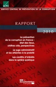 SCPC - Service central de prévention de la corruption - Rapport 2010.