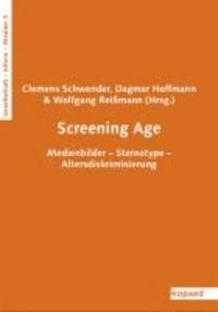 Screening Age - Medienbilder - Stereotype - Altersdiskriminierung.