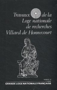 Jean-François Verdier et Roger Prince - Travaux de la Loge nationale de recherches Villard de Honnecourt N° 19 - 2e semestre : .