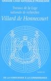 Thomas Lepeltier et Francis Delon - Travaux de la Loge nationale de recherches Villard de Honnecourt N° 55 : De la conscience à la connaissance.