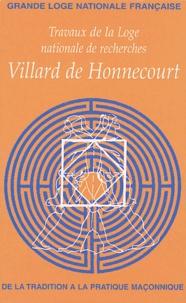 Jean-E Murat - Travaux de la Loge nationale de recherches Villard de Honnecourt N° 56/2004 : .