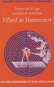 Francis Delon - Travaux de la Loge nationale de recherches Villard de Honnecourt N° 57 : .