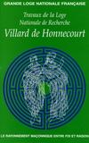 Jean-Pierre Pilorge - Travaux de la Loge nationale de recherches Villard de Honnecourt N° 58, Année 2005 : .