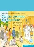 SDC Cambrai - Sur les chemins du baptême - enfant 2-4 ans.
