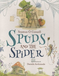 Seamus O Conaill et Daniele Archimede - Spuds and the Spider.