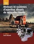 Sean Bennett - Moteurs et systèmes d'injection diesels de véhicules lourds.