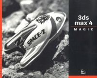 3DS MAX 4 Magic. With CD-ROM - Sean Bonney |