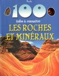 Sean Callery et Steve Parker - Les roches et minéraux.