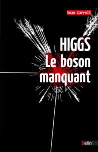 Sean Carroll - Higgs, le boson manquant.