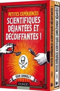 Sean Connolly - Petites expériences scientifiques déjantées et décoiffantes ! - Coffret 2 volumes.