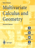 Sean Dineen - Multivariate calculus and geometry. - 2nd edition.