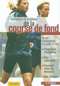 Sean Fishpool - Initiation et pratique de la course de fond.