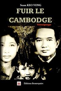 Sean Keo Vong - Fuir le Cambodge.