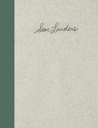 Sean Landers - Sean Landers - Avec un CD.