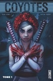 Sean Lewis et Caitlin Yarsky - Coyotes Tome 1 : .