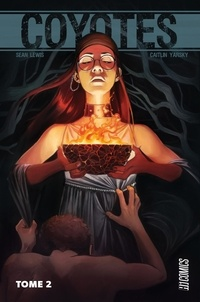 Sean Lewis et Caitlin Yarsky - Coyotes Tome 2 : .