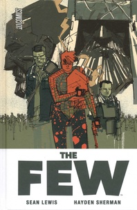 Sean Lewis et Hayden Sherman - The Few.