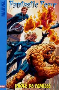 Sean McKeever - Fantastic Four Tome 1 : Drôle de famille.