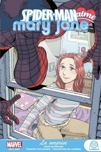 Sean McKeever et Takeshi Miyazawa - Spider-Man aime Mary Jane  : La surprise.