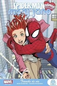 Sean McKeever et Takeshi Miyazawa - Spider-Man aime Mary Jane  : Tranche de vie.