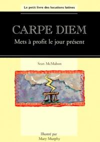 CARPE DIEM. Mets à profit le jour présent.pdf