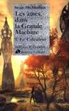 Sean McMullen - Les Ames dans la Grande Machine Tome 1 : Le Calculateur.