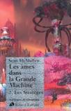Sean McMullen - Les Ames dans la Grande Machine Tome 2 : Les Stratèges.