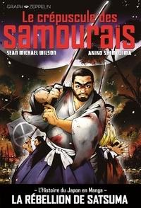 Sean Michael Wilson et Akiko Shimojima - Le crépuscule des samouraïs.