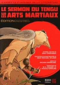 Sean Michael Wilson et Michiru Morikawa - Le sermon du Tengu sur les arts martiaux.