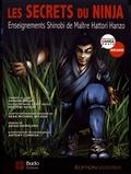 Sean Michael Wilson et Akiko Shimojima - Les secrets du ninja - Enseignements Shinobi de maître Hattori Hanzo.