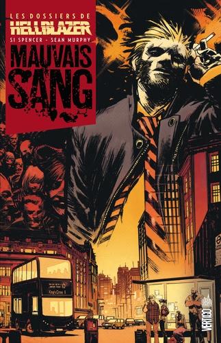 Sean Murphy - Les dossiers de Hellblazer  : Mauvais sang.