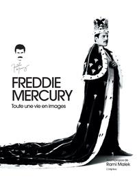Sean O'Hagan - Freddie Mercury - Toute une vie en images.
