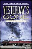 Sean Platt et David Wright - Yesterday's Gone, saison 2  : Episodes 3 et 4 - Au sanctuaire.