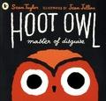 Sean Taylor et Jean Jullien - Hoot Owl, Master of Disguise.