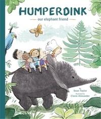 Sean Taylor et Claire Alexander - Humperdink our elephant friend.