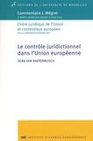 Sean Van Raepenbusch - Le contrôle juridictionnel dans l'Union européenne.