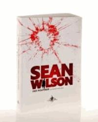 Sean Wilson - Der Politiker.
