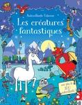 Seb Burnett et Kirsteen Robson - Les créatures fantastiques - Avec plus de 300 autocollants.