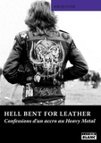 Seb Hunter - Hell bent for leather - Confessions d'un accro au Heavy Metal.