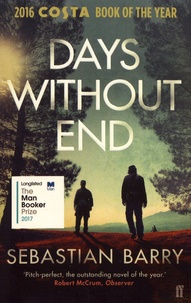 Sebastian Barry - Days Without End.