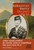 Sebastian Barry - Des jours sans fin.