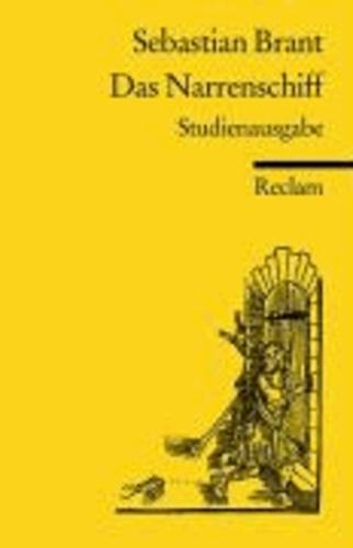 Sebastian Brant - Das Narrenschiff. Studienausgabe - Mit allen 114 Holzschnitten des Drucks Basel 1494.