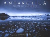 Sebastian Copeland - Antarctica - Alerte sur la planète.