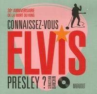 Sebastian Danchin - Connaissez-vous Elvis Presley ?.