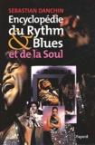 Sebastian Danchin - Encyclopédie du Rythm & Blues et de la Soul.