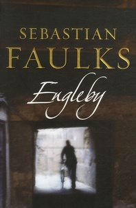 Sebastian Faulks - Engelby.