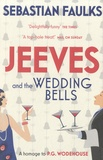 Sebastian Faulks - Jeeves and the Wedding Bells.
