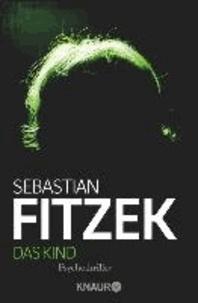 Sebastian Fitzek - Das Kind.