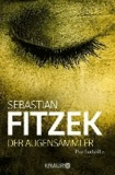 Sebastian Fitzek - Der Augensammler.