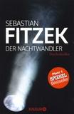 Sebastian Fitzek - Der Nachtwandler.